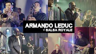 Armando Leduc y Salsa Royale
