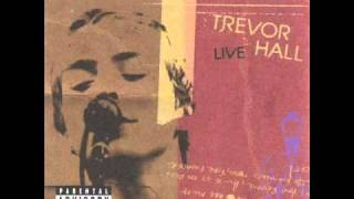 05. Trevor Hall - Under the blanket (Trevor Hall Live)