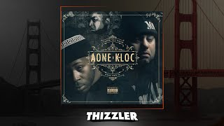 AOne X K Loc X Dubb 20 Doin It Thizzler Com Exclusive