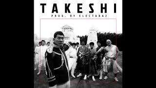 WANG - TAKESHI (Prod. by Electabaz)