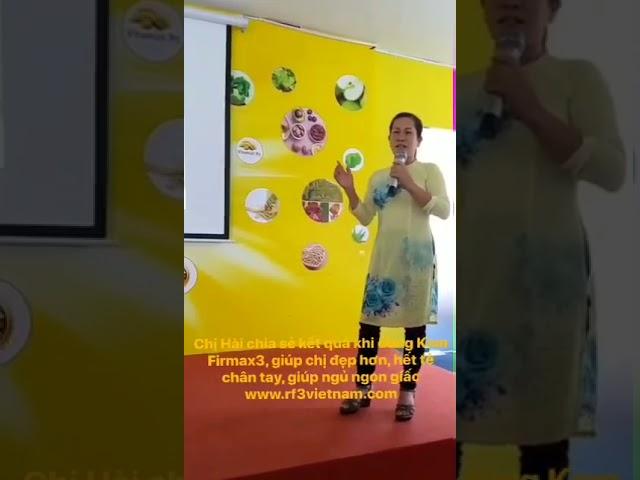 Firmax3 giúp chị Hài đẹp hơn, hết tê chân tay, ngủ ngon giấc