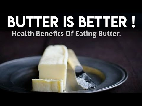 Health Benefits Of Butter || Butter Nutrition Facts and Health Effects || 10 Reasons To Eat Butter