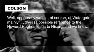 Richard Nixon Charles Colson Talk Watergate, Howard Hughes, Ted Kennedy Janaury 8 1973