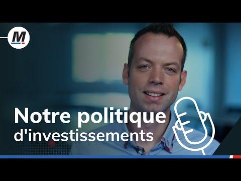 Découvrez notre politique d'investissements