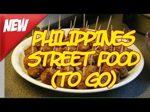 PHILIPPINES Street Food (TO GO) - Philippines Travel Site