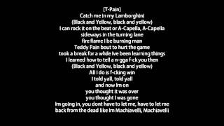 Wiz Khalifa - Black And Yellow [G-Mix] ft. Snoop Dogg, Juicy J & T-Pain Lyrics