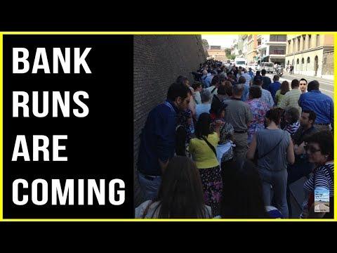 BANK RUNS ARE COMING.