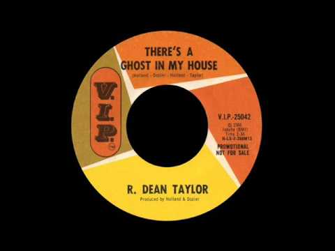 R. Dean Taylor - There's A Ghost In My House