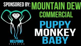 Mountain Dew - Puppy Monkey Baby Ringtone and Alert (Superbowl Commercial Remix)