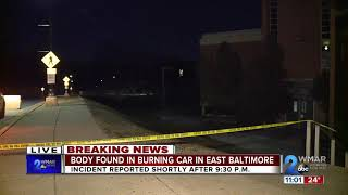 Body found in burning car in East Baltimore