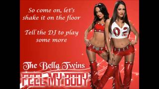 The Bella Twins WWE Theme - Feel My Body (lyrics)