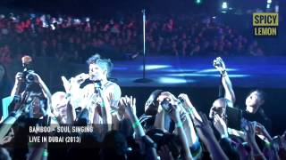 Bamboo - Soul Singing (Live in Dubai)