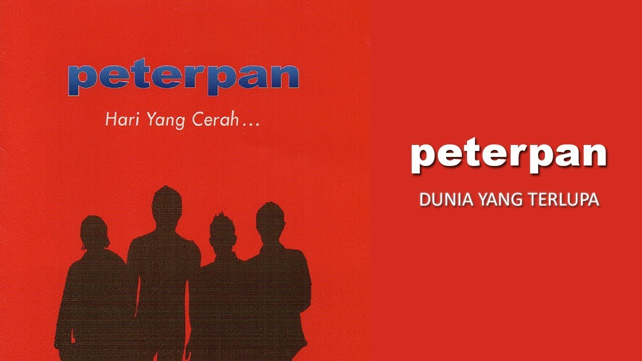 Peterpan - Dunia Yang Terlupa (Official Audio)