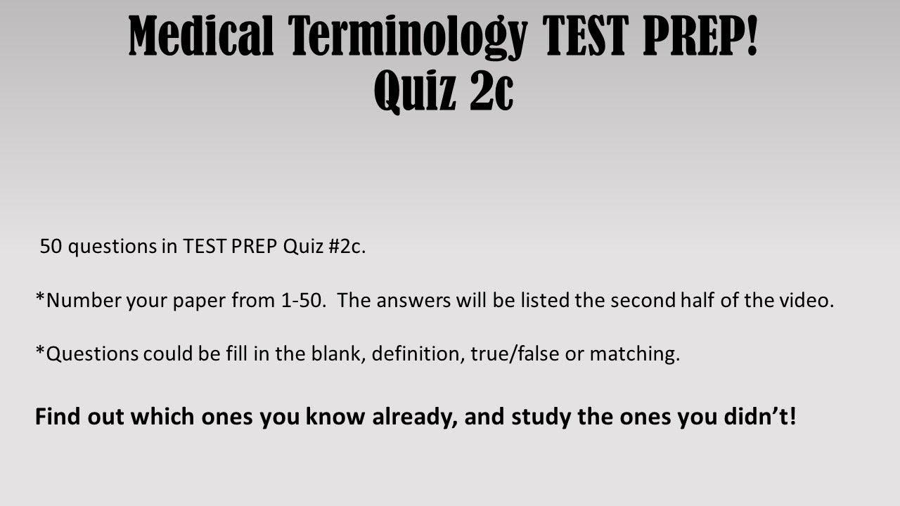 Medical Terminology TEST PREP Quiz 2c
