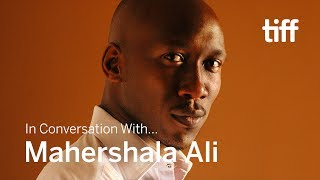 MAHERSHALA ALI | In Conversation With... | TIFF 2018