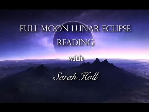 Full Moon Lunar Eclipse Reading | August...