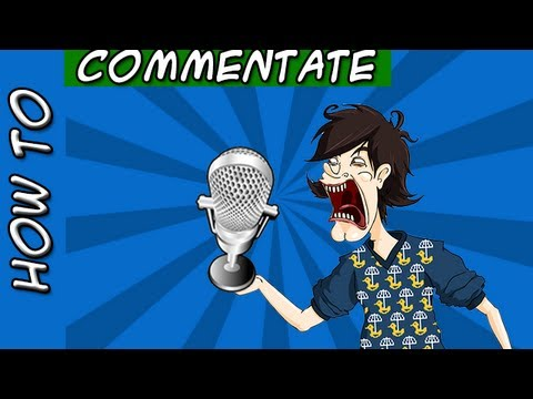 How to ACTUALLY do commentaries & Video Game Commentaries - Tips-