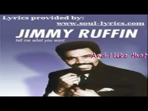 Jimmy Ruffin - Tell Me What You Want (with lyrics)
