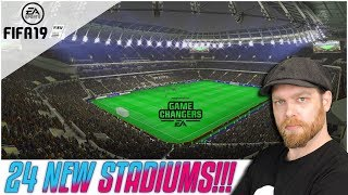 24 NEW STADIUMS ADDED FOR FIFA 19!!!