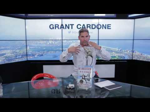 How to Be Obsessed - Grant Cardone