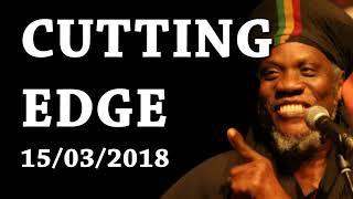 MUTABARUKA CUTTING EDGE 15/03/2018