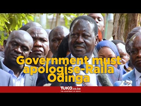 Raila Odinga wants the government to apologise to families of victims of police brutality