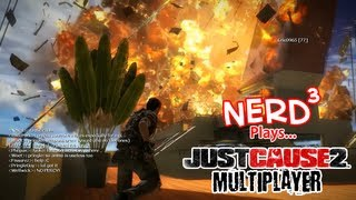 Nerd³ Plays with Mods! Just Cause 2 Multiplayer