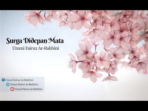 Surga Di Depan Mata - Ummi Fairuz Ar-Rahbini