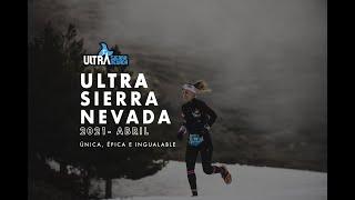 ULTRA SIERRA NEVADA 2021 - ÚNICA, ÉPICA E INIGUALABLE.