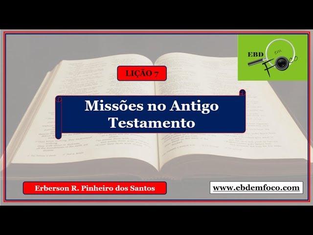 Lição 7 - Missões no Antigo Testamento