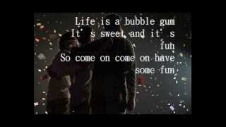 CJR - Life Is Bubble Gum (With Lyrics)