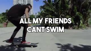 Undead Generation - All My Friends Can't Swim (Kevin Tait Skate Video)