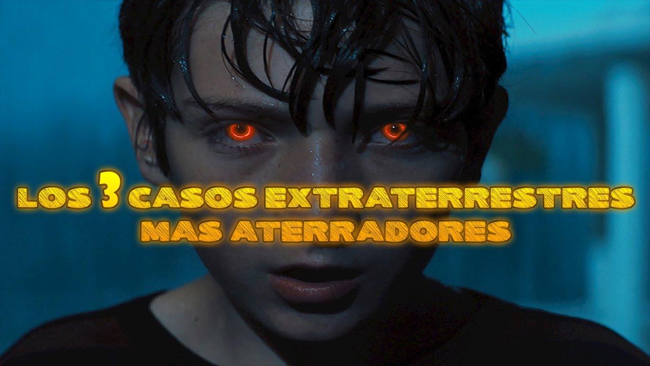 Documental Los 3 Casos Extraterrestre MAS ATERRADORES