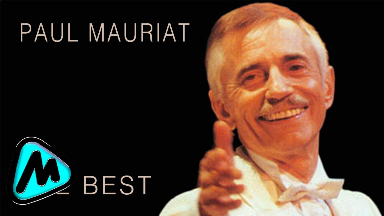 Paul Mauriat The Best Hits Collection Youtube