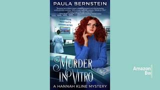 Murder in Vitro, A Hannah Kline Mystery by Paula Bernstein