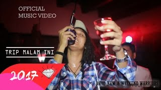 Video DHYO HAW - TRIP MALAM INI (Official Music Video HD) New Album 2017 download MP3, 3GP, MP4, WEBM, AVI, FLV Juli 2018