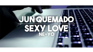 "Jun Quemado Choreography ""Sexy Love [Acoustic]"" by Ne-Yo"