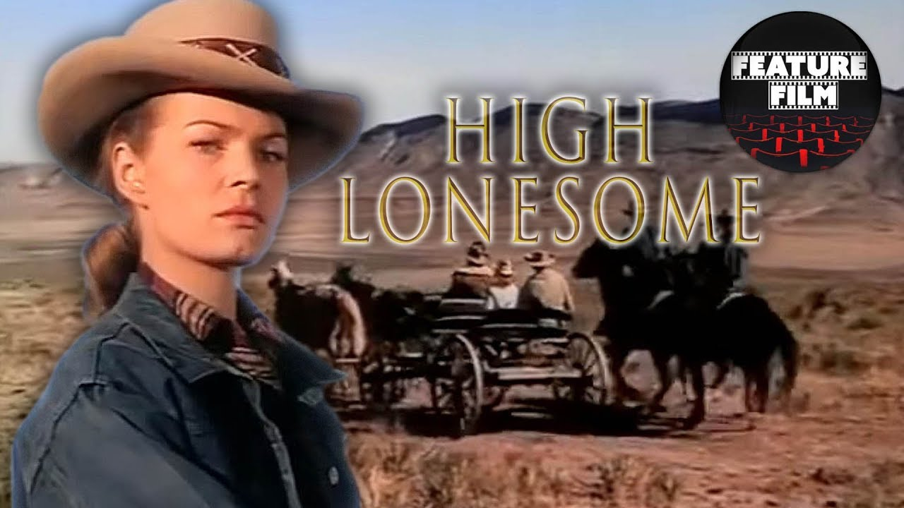 HIGH LONESOME (1950) full movie | WILD WEST | WESTERN movies | classic movies | COWBOYS movies