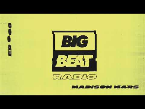 Big Beat Radio: EP 008 – Madison Mars