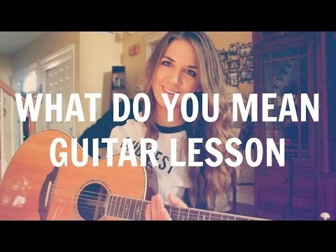 What Do You Mean - Justin Bieber // Guitar Tutorial