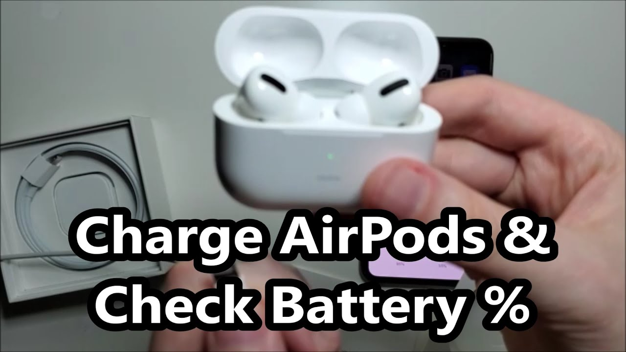 How To Charge Airpods Pro Check Battery Youtube