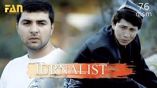 Журналист Сериали 76   қисм  Jurnalist Seriali 76   Qism