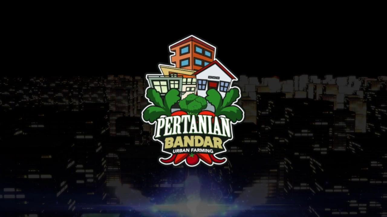 Montaj Pelancaran Logo Pertanian Bandar Fhd Youtube