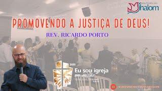 Promovendo a Justiça de Deus (22/03/2020)   Rev. Ricardo Porto