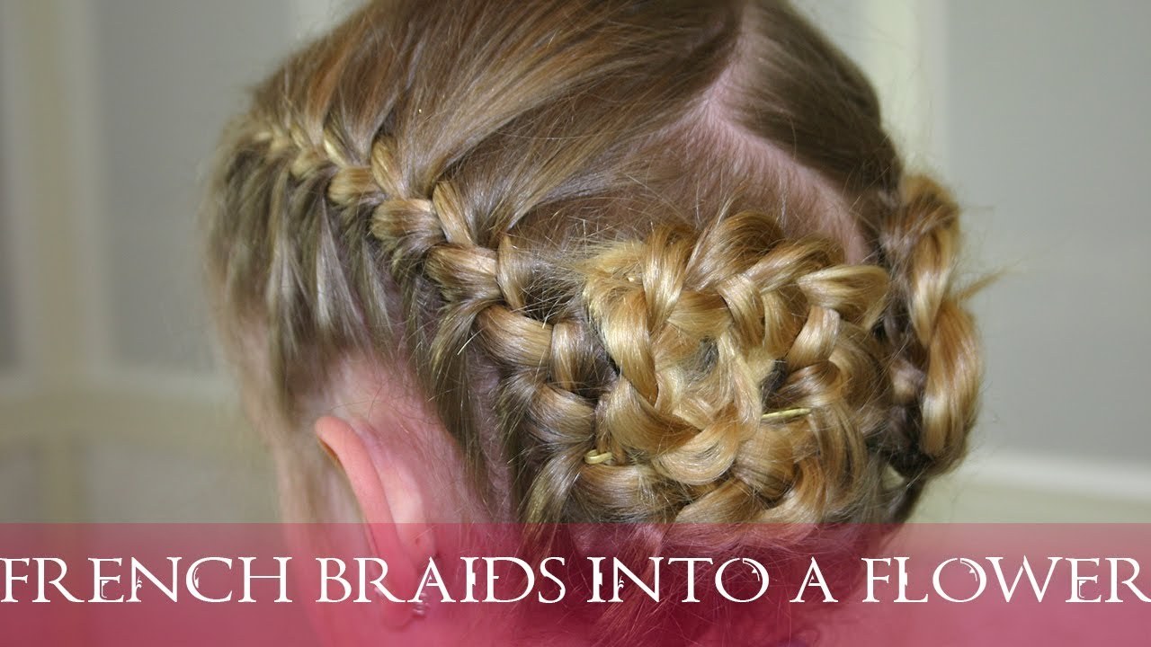 How To Make 2 French Braids And Roll Them Into A Flower