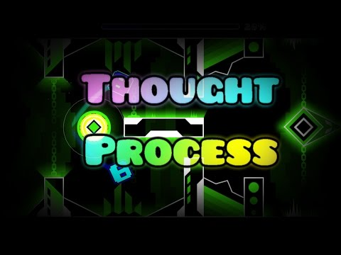 Thought Process by Wolfen - Geometry Dash 2.1