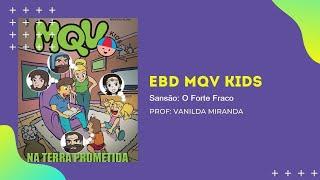 EBD MKV Kids   Aula: 10   Sansão: O forte fraco
