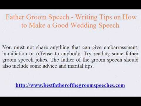 Father Groom Speech - Writing Tips On How To Make A Good Wedding