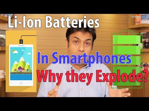 Your Smartphone Li-ion Batteries Why it Explodes & How Safe are they?