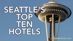 Seattle's Top 10 Hotels
